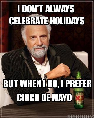Cinco De Mayo Funny Quotes Quotesgram