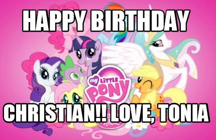 306870 meme creator happy birthday christian!! love, tonia